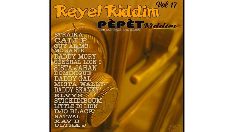 ici pochette du Réyèl Riddim Vol. 17 Pèpèt Riddim