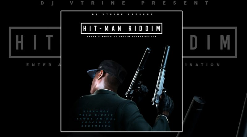 Hit-Man Riddim by Dj Vtrine