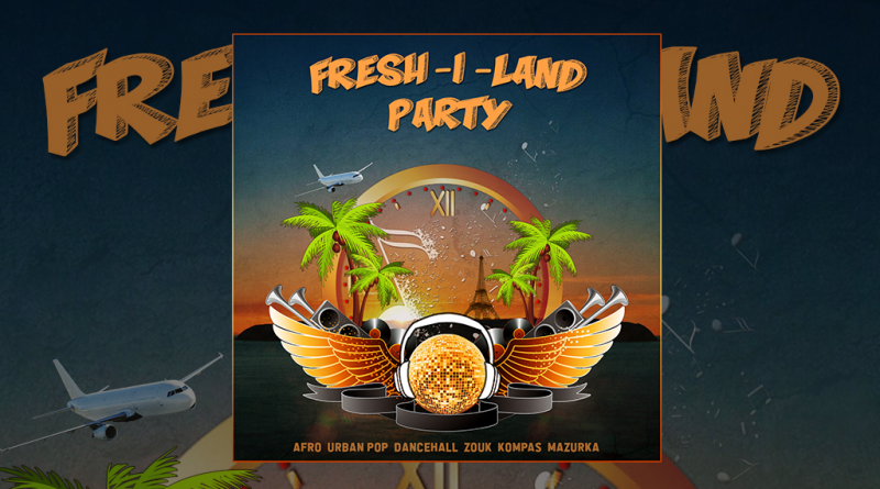 nouvelle compilation fresh-i-land party