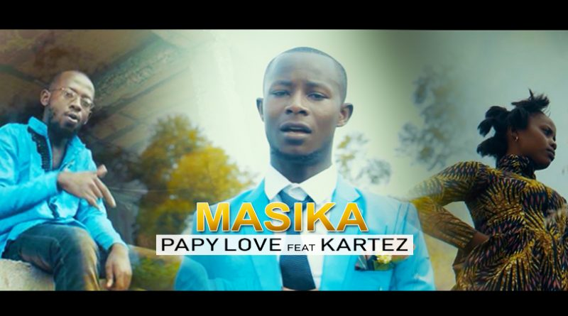 clip papy love feat. kartez - masika