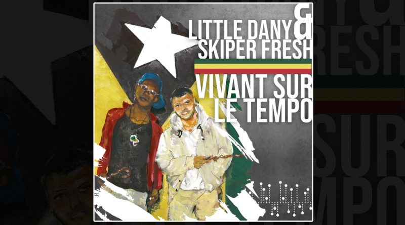album little dany & skiper fresh vivant dans le tempo