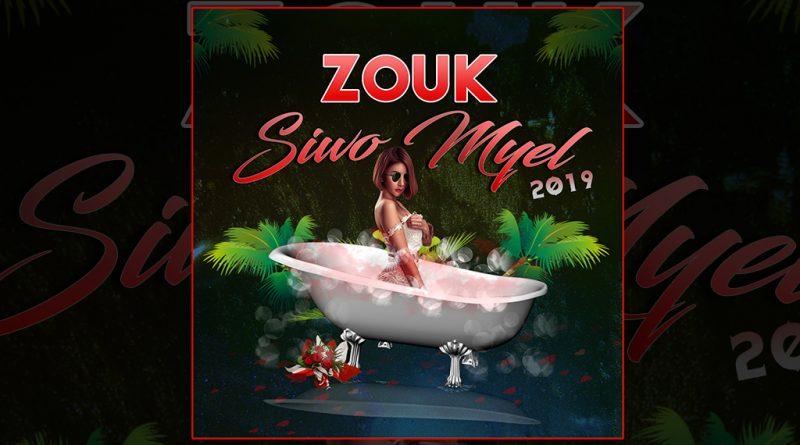 compilation zouk siwo myel 2019