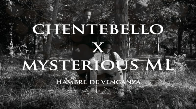 clip chentebello mysterious ml hambre de venganza