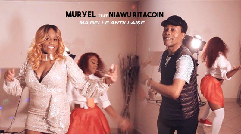 clip muryel feat. niawu ritacoin - ma belle antillaise