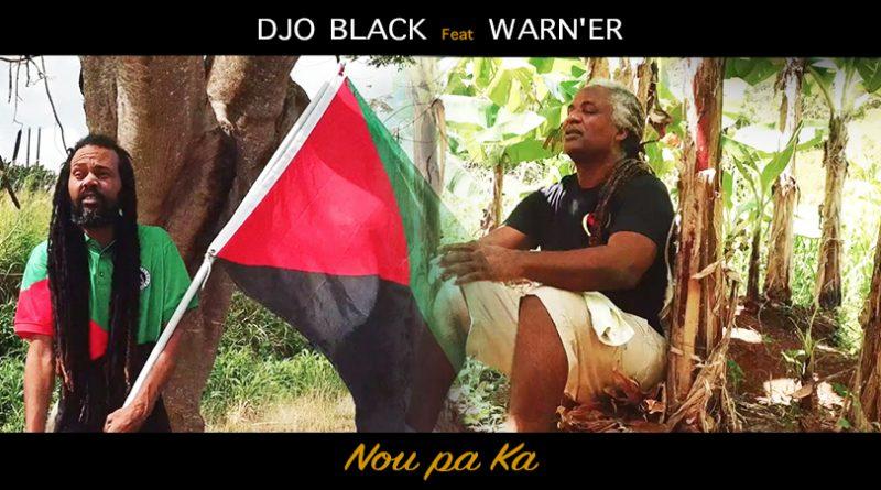 clip djo black feat. warn'er - nou pa ka