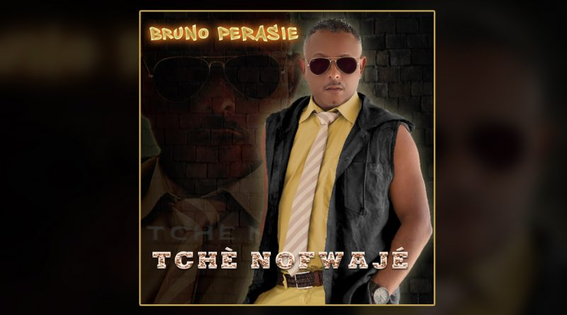single bruno pérasie - tchè nofwajé
