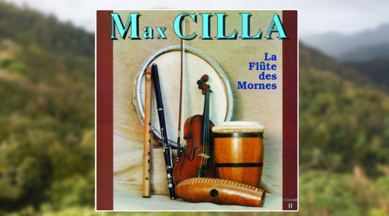 album max cilla - la flûte des mornes vol.2