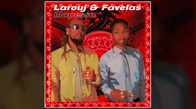single larouj & favelas - mapessa