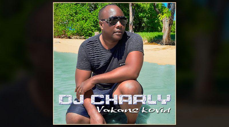 single dj charly - vakans covid