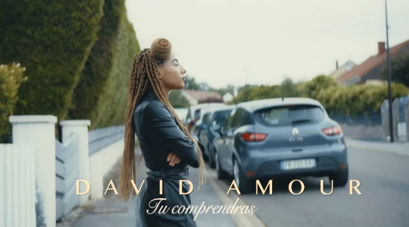 clip david amour - tu comprendras